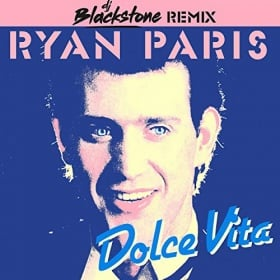RYAN PARIS - DOLCE VITA (DJ BLACKSTONE REMIX)